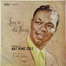 "Пластинка ""Love Is The Thing "" - Nat King Cole."