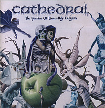Cathedral - The Garden Of Unearthly Delights (Irond Records, Made In Russia)