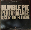 Humble Pie-Performance Rockin' The Fillmore 1971 (Canada Gatefold) 2 LP [VG+/VG]