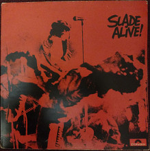 Slade Alive! 1972 (UK Gatefold) [M]