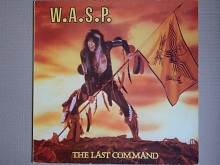 W.A.S.P. ‎– The Last Command (Capitol Records ‎– 1A 064-24 0429 1, Holland) NM-/EX+