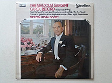 Royal Choral Society Conducted By Sir Malcolm Sargent ‎– The Malcolm Sargent Carol Record