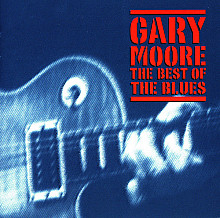 Gary Moore- The Best Of The Blues