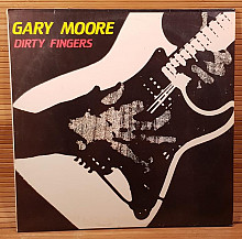 Gary Moore (Dirty Fingers) 1984. (LP). 12. Vinyl. Пластинка. SNC Records. Russia.