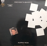 "Mrray Head (Andersson, Ulvaeus, Rice) ""One Night in Bangkok"" ""Merano"" Maxi 12""45RPM"