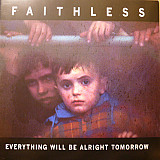 Faithless 2004 CD Everything Will Be Alright Tomorrow (Electronic)
