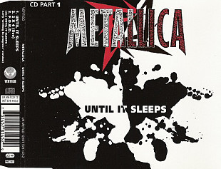 2 CD сингла Metallica ‎– Until It Sleeps