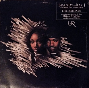 Brandy and Ray J Another Day In Paradise The Remixes 45RPM