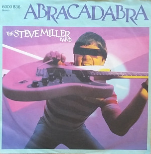 "The Steve Miller Band ""Abracadabra"", ""Never say no"" 7'45RPM"