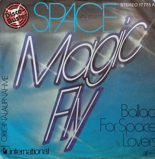 "Space ""Magic Fly"" , Ballad For Space Lovers"" 7'45RPM"