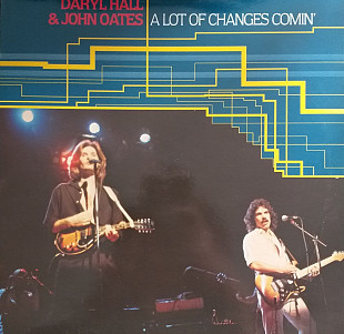 "Daryl Hall & John Oates ""A Lot of Changes Comin'"""