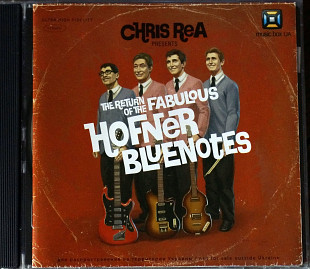 Chris Rea ‎– Presents: The Return Of The Fabulous Hofner Bluenotes