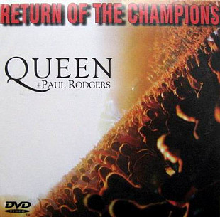 Quenn + Paul Rodgers- RETURN OF THE CHAMPIONS