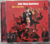 Livin' Blues Xperience ‎– 2008 This Is The Time [Not On Label ‎– none]