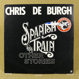 Chris de Burgh ‎– Spanish Train And Other Stories (Англия, A&M Records)