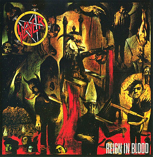 Slayer 1986 - Reign In Blood