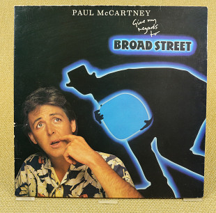 Paul McCartney ‎– Give My Regards To Broad Street (Англия, Parlophone)
