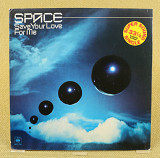 Space ‎– Save Your Love For Me (Голландия, CBS)