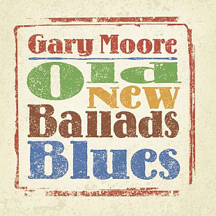 M/M-vinyl, 2xLP-Gary Moore: Old New Ballads Blues 2006, (180g) (Limited Edition)