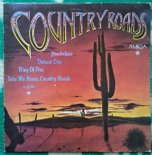"""Country Roads"" Various - 1986 - LP."