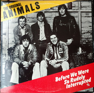 The Original Animals-Before We Were So Rudely Interrupted 1977 (NL) [EX- / VG+]