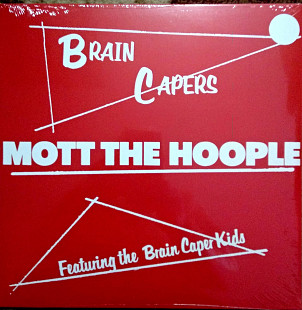 Mott The Hoople ‎– Brain Capers
