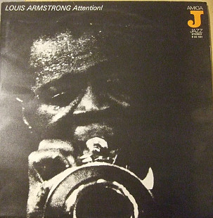 Louis Armstrong Attention!