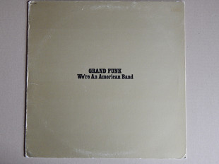 Grand Funk ‎– We're An American Band (Capitol Records ‎– SMAS-11207, US) Yellow Vinyl EX+/EX+