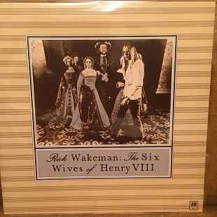 Rick Wakeman THE SIX WIVES OF HENRY VIII