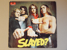 Slade ‎– Slayed? (Polydor ‎– 2383 163-18, Germany) EX+/EX+