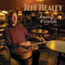 Jeff Healey- Among Friends