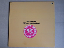 Grand Funk ‎– We're An American Band (Capitol Records ‎– SMAS-11207, US) NM-/NM-