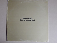 Grand Funk ‎– We're An American Band (Capitol Records ‎– SMAS-11207, US) EX+/EX+ Yellow Vinil