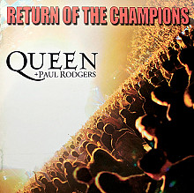 Queen+Paul Rodgers- Return Of The Champions