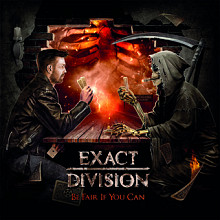 "EXACT DIVISION ""Be Fair If You Can"""