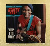 The Robert Cray Band ‎– Who's Been Talkin'