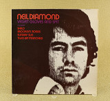 Neil Diamond ‎– Velvet Gloves And Spit (Англия, MCA Records)
