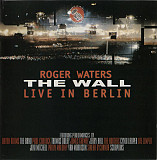 Roger Waters ‎– The Wall (Live In Berlin) 1990
