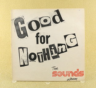 Сборник – Good For Nothing - The Sounds Album, Vol 1 (Англия, Polydor)