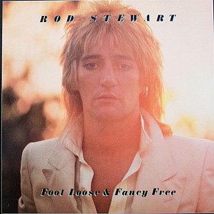 Rod Stewart ‎– Foot Loose & Fancy Free