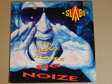 Slade ‎– You Boyz Make Big Noize (RCA ‎– PL 71260, Germany) NM-/NM-
