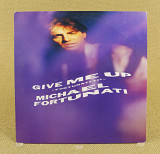 Michael Fortunati ‎– Give Me Up (Япония, Alfa International)