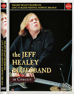 The Jeff Healey Bluesband- IN CONCERT
