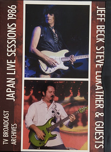 Jeff Beck, Steve Lukather & Guests- JAPAN LIVE SESSIONS 1986