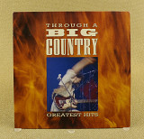Big Country – Through A Big Country - Greatest Hits (Англия, Mercury)