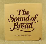 Bread ‎– The Sound Of Bread - Their 20 Finest Songs (Англия, Elektra)