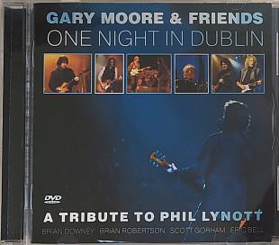 Gary Moore & Friends- ONE NIGHT IN DUBLIN: A Tribute To Phil Lynott