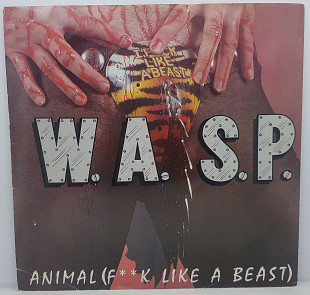 "W.A.S.P. – Animal (F**k Like A Beast) MS 12"" 45RPM(Прайс33334)"