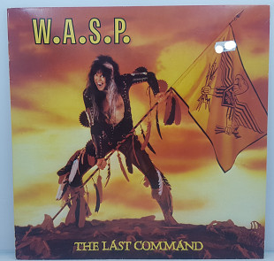 "W.A.S.P. – The Last Command LP 12""(Прайс32115)"