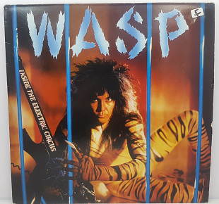 "WASP – Inside The Electric Circus LP 12""(Прайс33335)"
